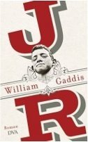 William Gaddis: JR