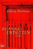 Hilary Norman: Blankes Entsetzen