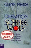 Glenn Meade: Operation Schneewolf