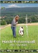 Tine Rühl: Hunde-Freizeitspaß mit Tine Rühl