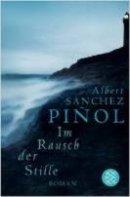 Albert Sánchez Piñol: Im Rausch der Stille