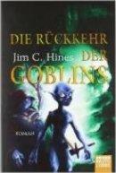 Jim C. Hines: Die Rückkehr der Goblins