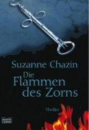 Suzanne Chazin: Die Flammen des Zorns