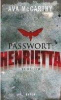 Ava McCarthy: Passwort: Henrietta