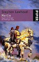 Stephen Lawhead: Merlin - Magier und Krieger