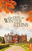 Carolin Rath: Das Erbe der Wintersteins