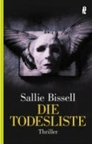 Sallie Bissell: Die Todesliste