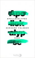 Gerhard Falkner: Apollokalypse