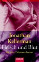 Jonathan Kellerman: Fleisch und Blut