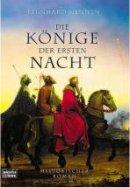 Bernhard Hennen: Die Könige der ersten Nacht