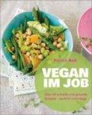 Patrick Bolk: Vegan im Job