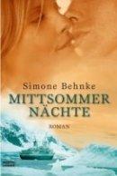 Simone Behnke: Mittsommernächte