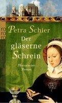 Petra Schier: Der gläserne Schrein