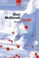 Nick McDonell: Zwölf