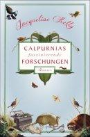 Jacqueline Kelly: Calpurnias faszinierende Forschungen