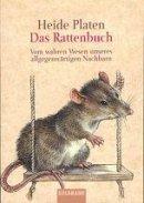 Heide Platen: Das Rattenbuch