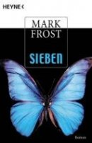 Mark Frost: Sieben