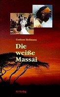 Corinne Hofmann: Die weiße Massai