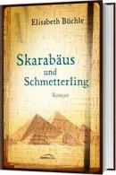 Elisabeth Büchle: Skarabäus und Schmetterling
