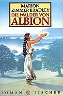 Marion Zimmer Bradley: Die Wälder von Albion