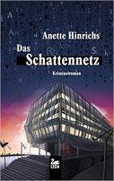 Anette Hinrichs: Das Schattennetz