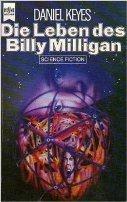 Daniel Keyes: Die Leben des Billy Milligan