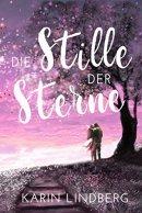 Karin Lindberg: Die Stille der Sterne