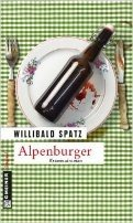 Willibald Spatz: Alpenburger
