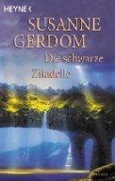 Susanne Gerdom: Die schwarze Zitadelle