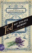 Mary L. Longworth: Tod auf Schloss Bremont
