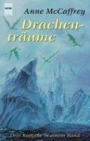 Anne McCaffrey: Drachenträume