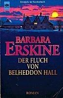 Barbara Erskine: Der Fluch von Belheddon Hall