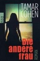 Tamar Cohen: Die andere Frau
