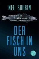 Neil Shubin: Der Fisch in uns