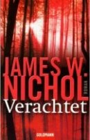 James W. Nichol: Verachtet