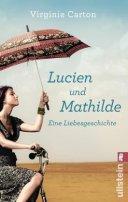 Virginie Carton: Lucien und Mathilde