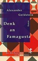 Alexander Goldstein: Denk an Famagusta