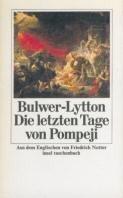 Edward George Bulwer-Lytton: Die letzten Tage von Pompeji