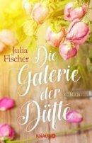 Julia Fischer: Die Galerie der Düfte