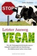 John Robbins: Letzter Ausweg vegan