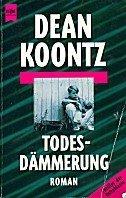 Dean Koontz: Todesdämmerung