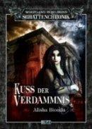 Alisha Bionda (Hrsg.): Kuss der Verdammnis