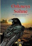 Anja Thieme: Orkneys Söhne