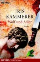 Iris Kammerer: Wolf und Adler