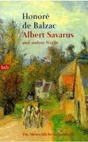 Honoré de Balzac: Albert Savarus und andere Werke