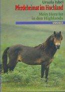 Ursula Isbel: Mein Herz ist in den Highlands