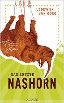 Lodewijk van Oord: Das letzte Nashorn