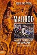 Jörg Kastner: Marbod