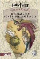 Joanne K. Rowling: Die Märchen von Beedle dem Barden