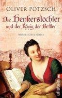 Oliver Pötzsch: Die Henkerstochter und der König der Bettler